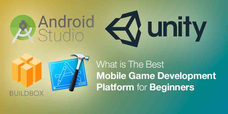 What Is The Best Mobile Game Development Platforms For Beginners - Game design platform