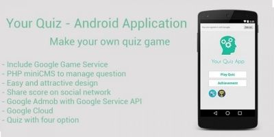 Your Quiz - Android App Source Code