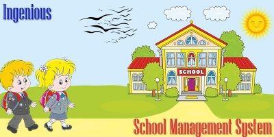 Ingenious School Management System