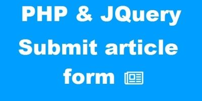 PHP & JQuery submit article form