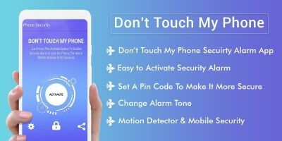 Dont Touch My Phone - Android Source Code