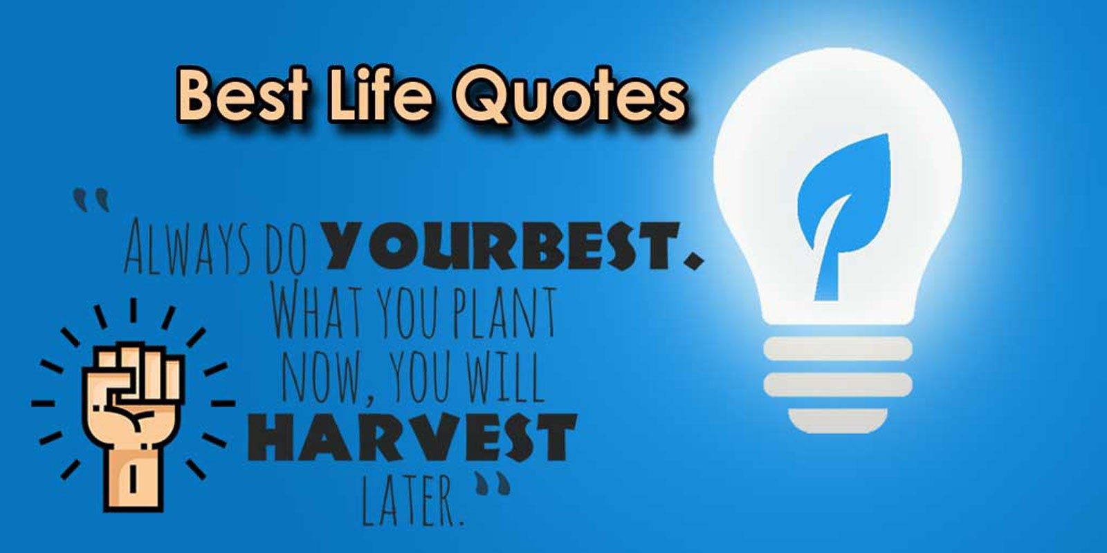 Best Life Quotes - Android App Source Code