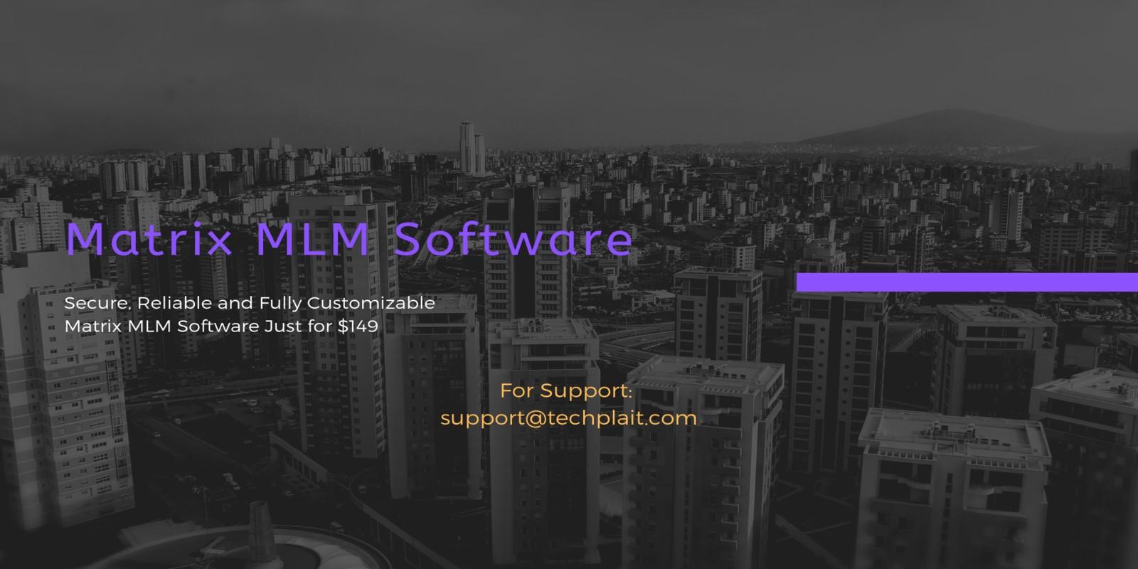 Matrix MLM Software