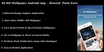 4k-HD Wallpaper Android App - Reward Points
