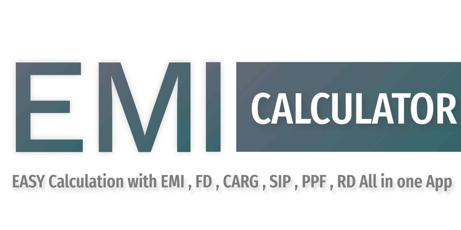 Emi Calculator - Android App Source Code