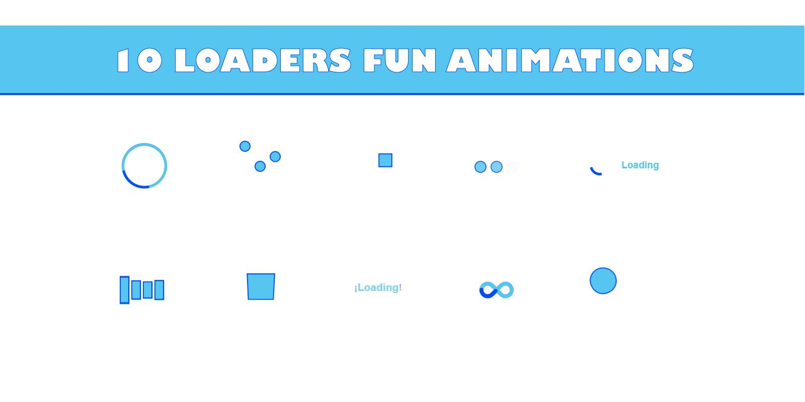 10 Loaders Fun Animation CSS