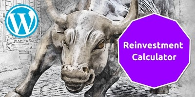 Reinvestment Calculator For WordPress