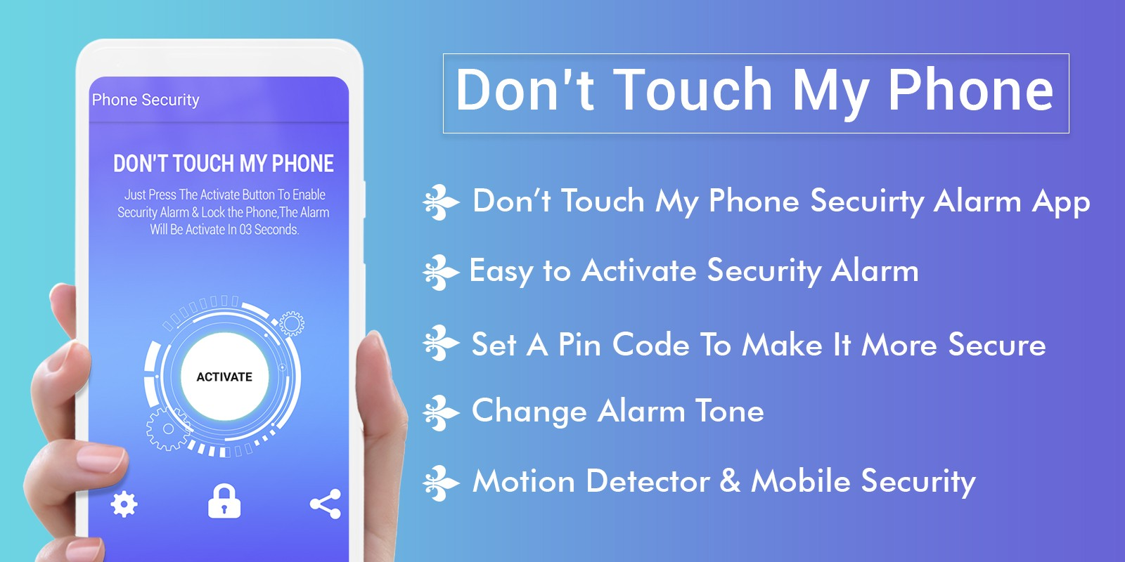 Don't Touch My Phone - Android Source Code