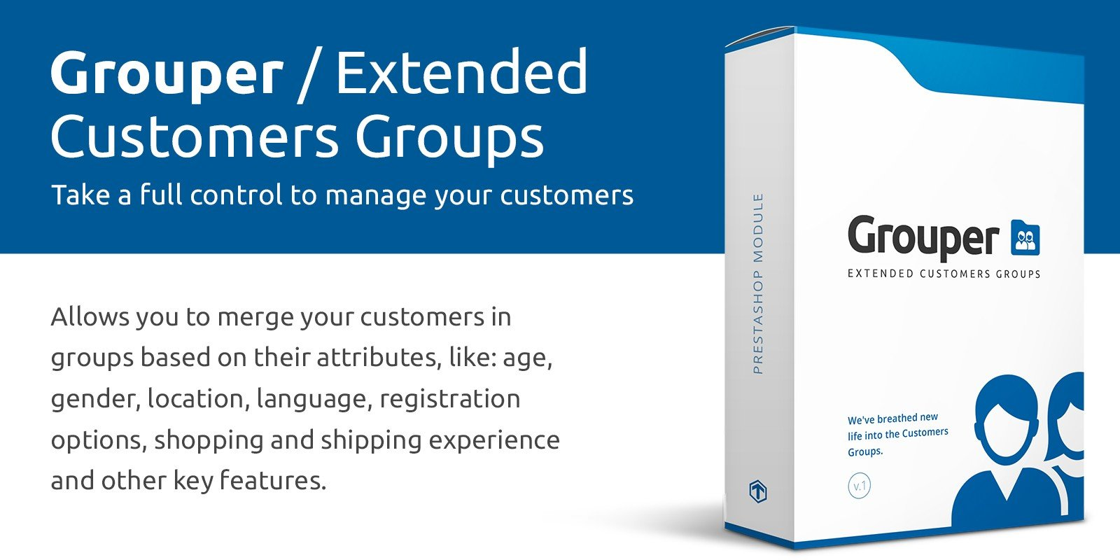 Grouper - Extended Customers Groups