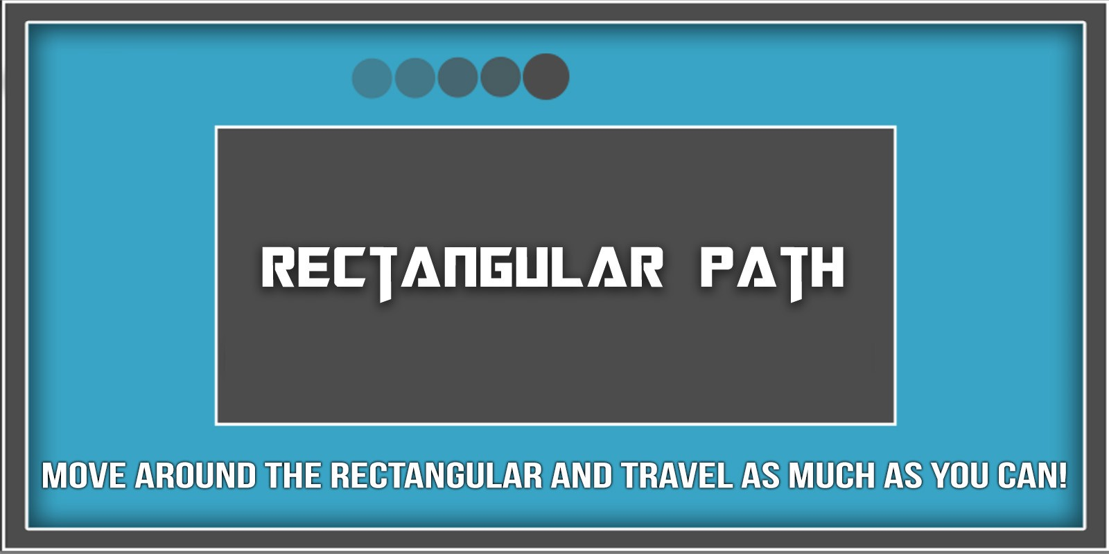 Rectangular Path - Unity Game Source Code