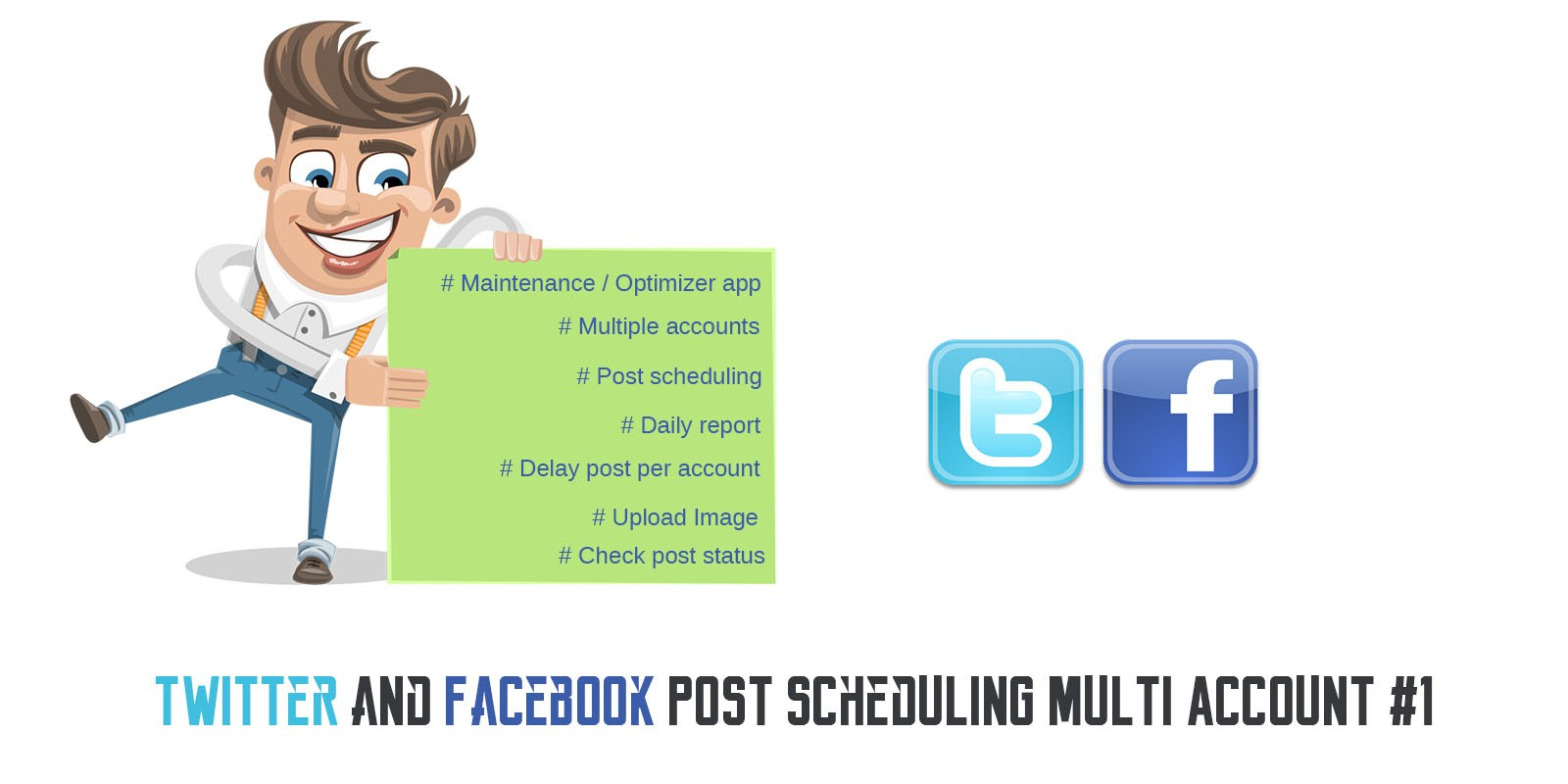 Twitter And Facebook Post Scheduling PHP Script