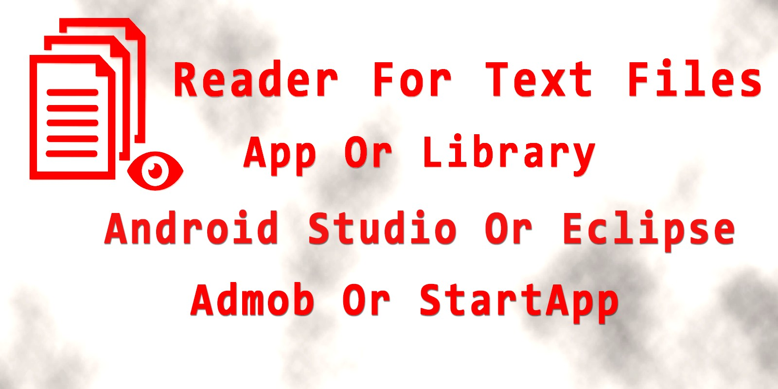 Reader For Text Files - Android App Source Code