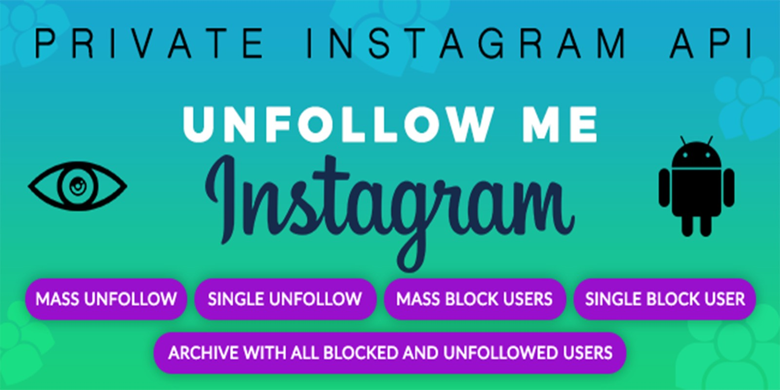 UnfollowMe For Instagram - Android Source Code