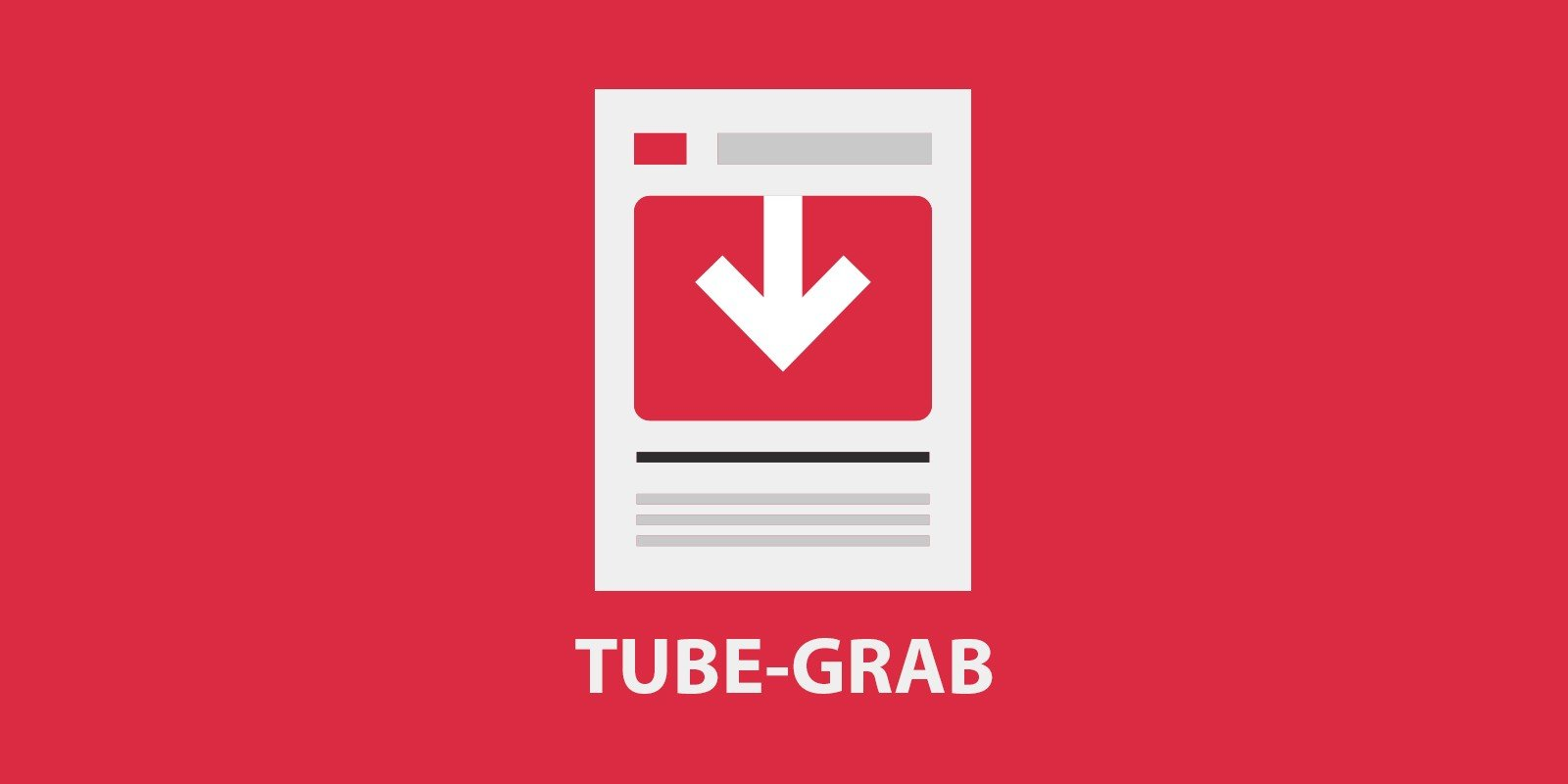TubeGrab - Material Design YouTube Downloader