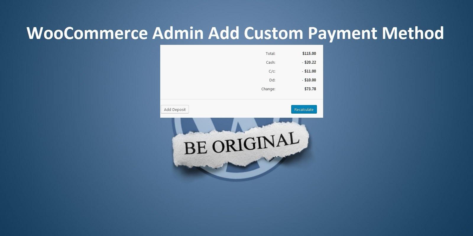 WooCommerce Admin Add Custom Payment Method
