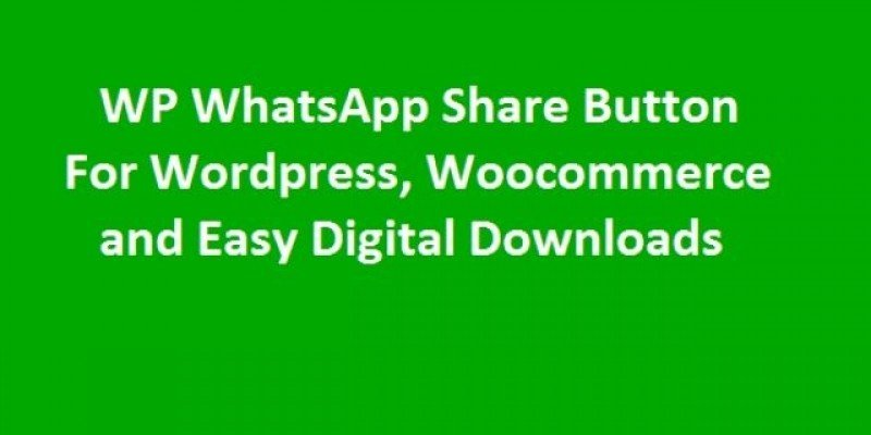 Wordpress WhatsApp Share Button Plugin