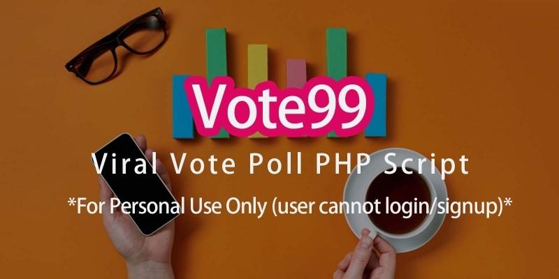 Vote99 - Vote Poll Viral Script