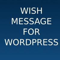 Wish Message Plugin For WordPress