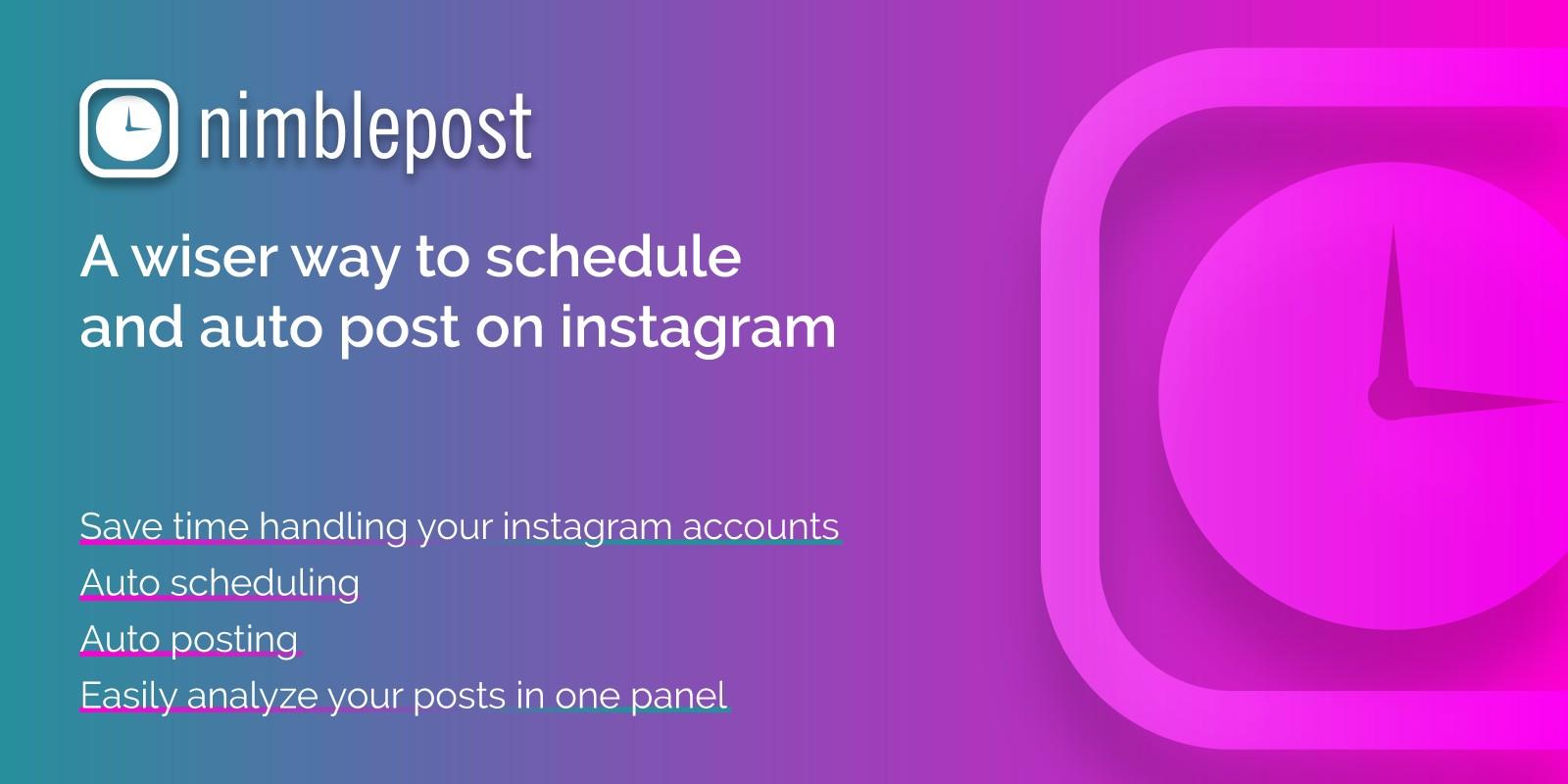 Instagram Autoposter And Scheduler - NimblePost