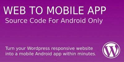 Website To Mobile App Source Code - WordPress