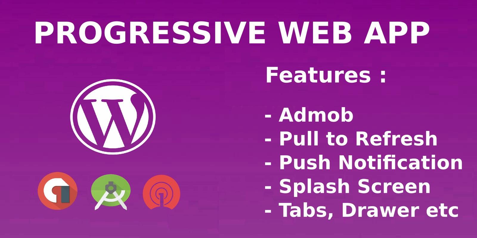 Progressive Web App For Wordpress