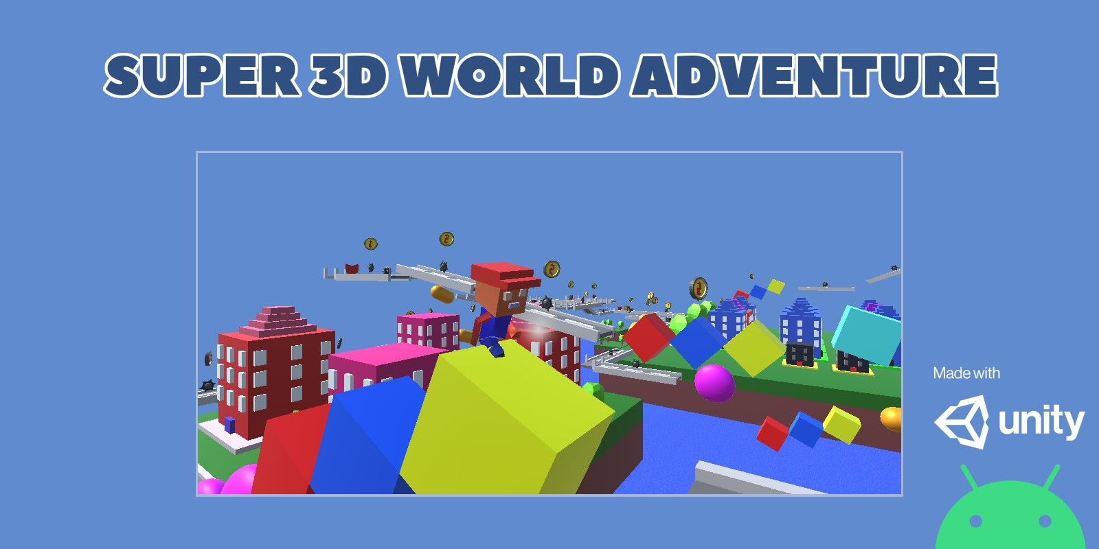 Super 3D World Adventure - Unity