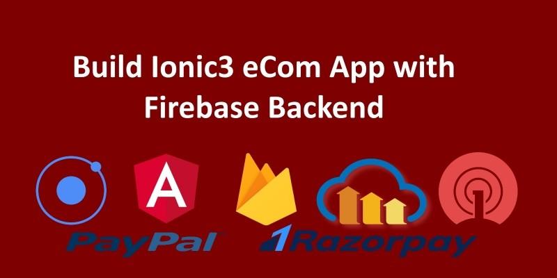 Ionic3 eCom App with Firebase Backend