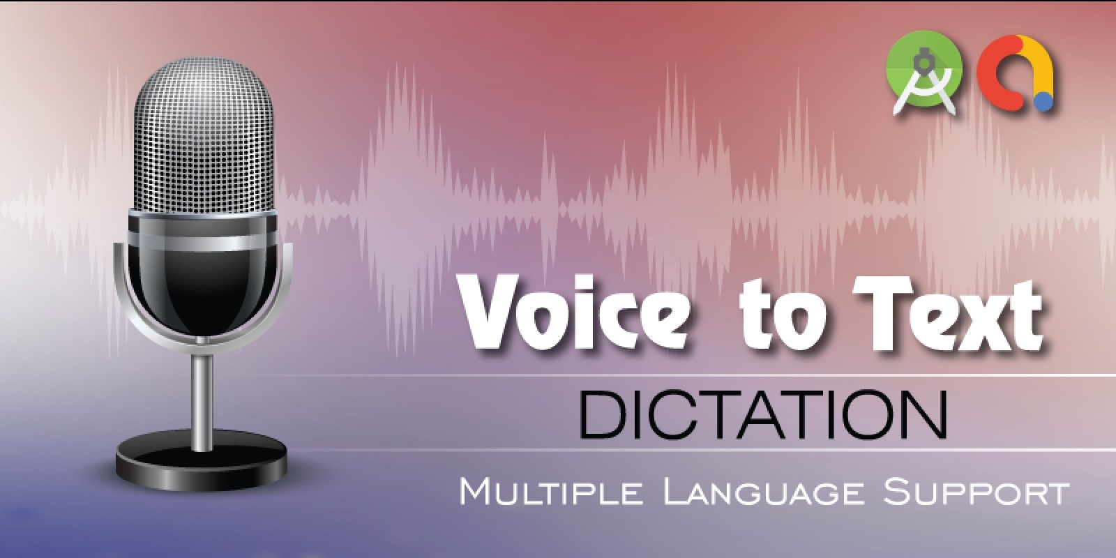 Voice To Text Dictation Android Source Code