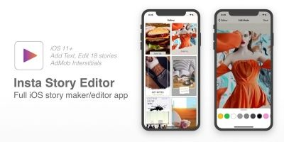 Insta Story Editor - Full iOS App For Instagram