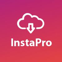 InstaPro - Instagram Image And Video Downloader