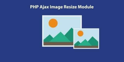 PHP Ajax Image Resize Module