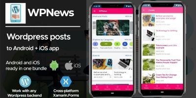 WPPosts - Wordpress To Android iOS Xamarin App