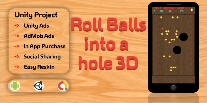 Roll Balls Into A Hole 3D - Unity Template