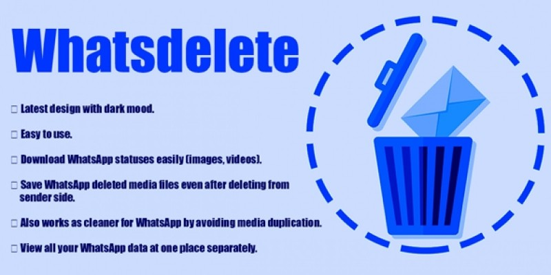 WhatsDelete - Android Source Code
