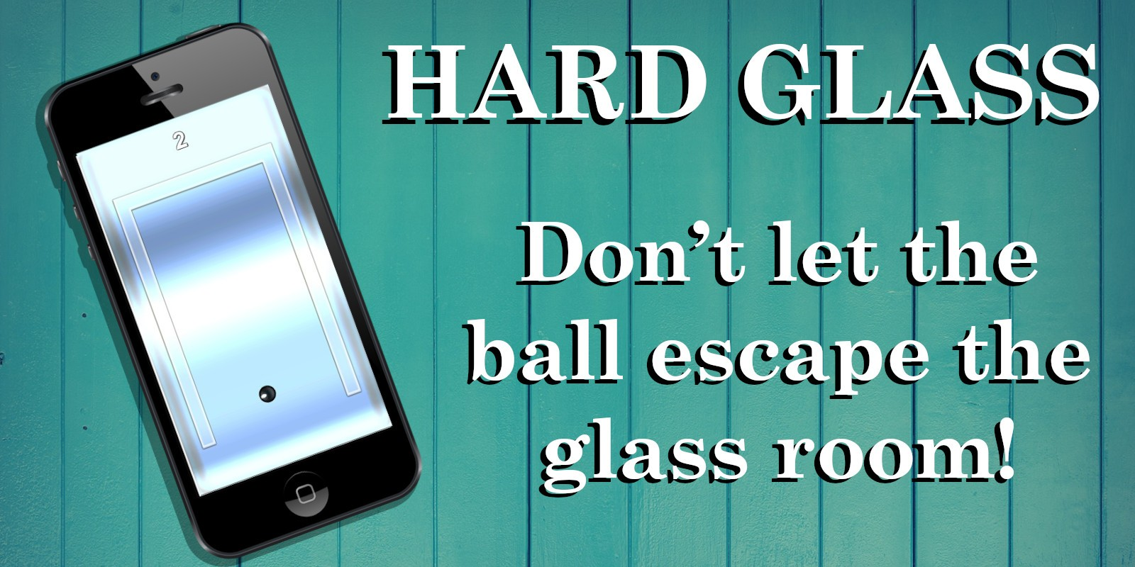 Hard Glass - Unity Game
