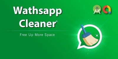 WhatsApp Media Cleaner- Android Source Code