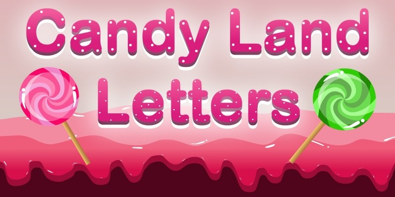 Candy Land Letters - Unity Educational Project