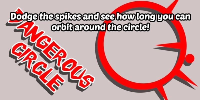 Dangerous Circle - Unity Project