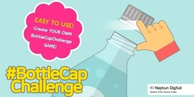 Bottle Cap Challenge - Unity Source Code