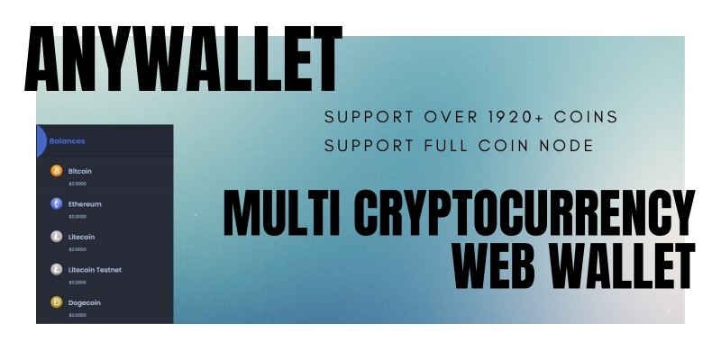 AnyWallet - Multi Cryptocurrency Web Wallet