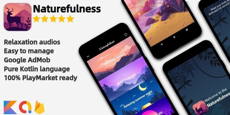 Naturefulness - Android Relaxation Application
