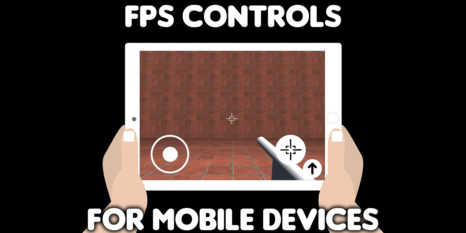 FPS Controls for mobile devices