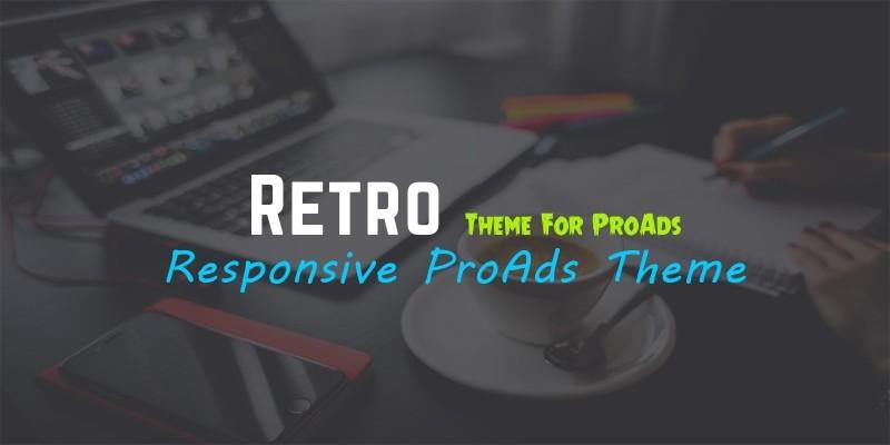 Retro Theme For ProAds