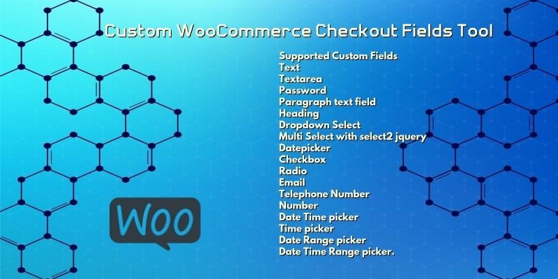 Custom WooCommerce Checkout Fields Tool