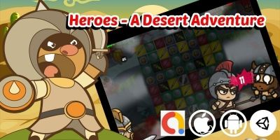 Heroes - A Desert Adventure Unity Match 3 Game