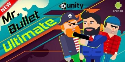 Mr Bullet Ultimate - Unity Project Android iOS