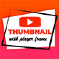 Generate Youtube Thumbnail With Player Frame
