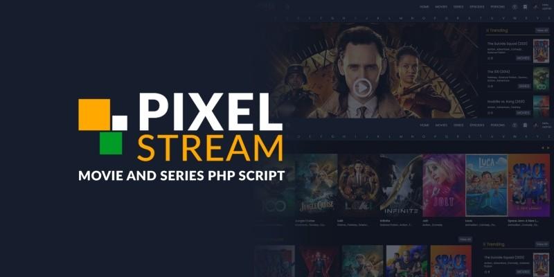 PixelStream - Movie And Series PHP Script