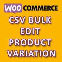 WooCommerce CSV Bulk Edit Product Variation Plugin