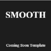 Smooth - Coming Soon Template